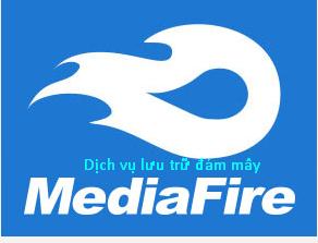 Dịch vụ ứng dụng lưu trữ dữ liệu miễn phí - Mediafire