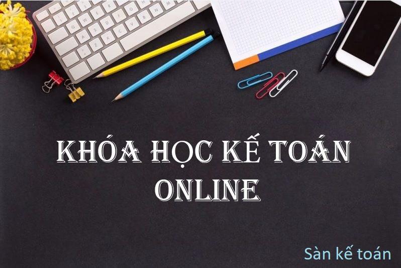 Danh sách những trung tâm đào tạo kế toán Online tốt nhất hiện nay