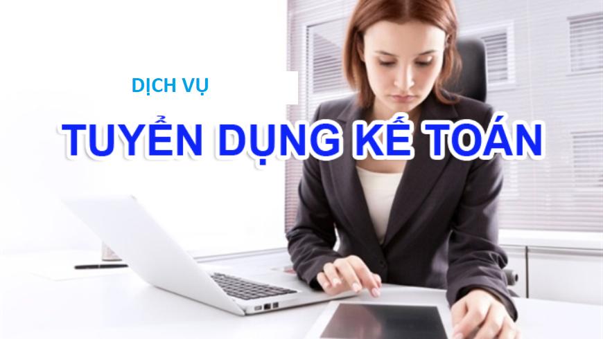 Dịch vụ tuyển dụng kế toán cho doanh nghiệp đạt yêu cầu mới trả phí.