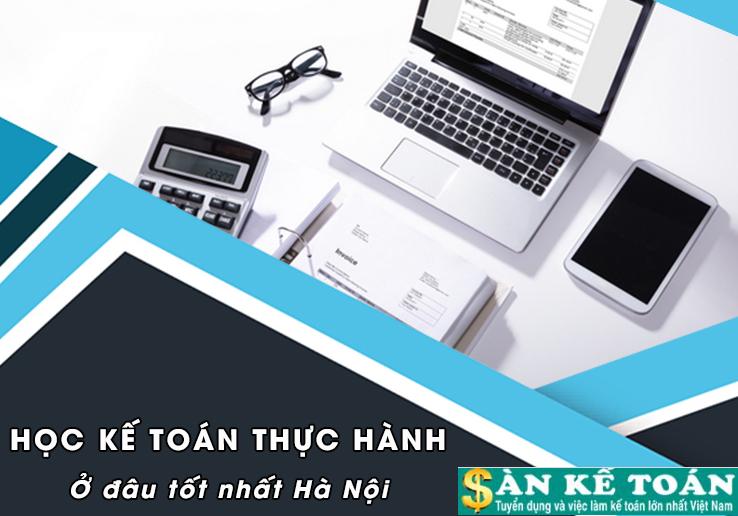 Top 8 trung tâm dạy kế toán tốt nhất Hà Nội