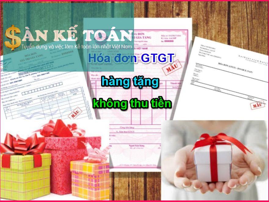 Hướng dẫn cách xuất hóa đơn đầu ra quà tặng và kê khai, hạch toán hàng cho biếu tặng