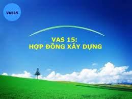 VAS 15 - Hợp đồng xây dựng